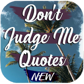 Don't Judge Me Quotes icon
